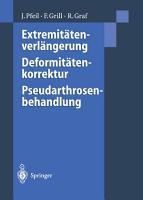 Extremit  tenverl  ngerung  Deformit  tenkorrektur  Pseudarthrosenbehandlung PDF
