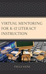 Virtual Mentoring for K–12 Literacy Instruction