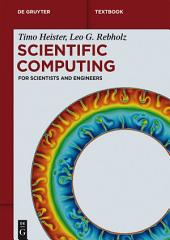 Scientific Computing: For Scientists and Engineers