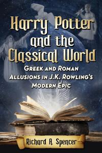Harry Potter and the Classical World Book