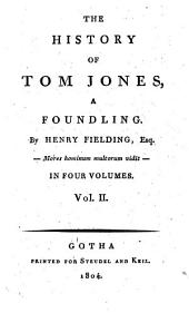 The history of Tom Jones, a foundling: 2, Volume 3
