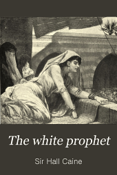 The White Prophet: Volume 2