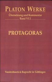 Platon, Protagoras: Übersetzung und Kommentar