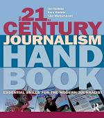 The 21st Century Journalism Handbook