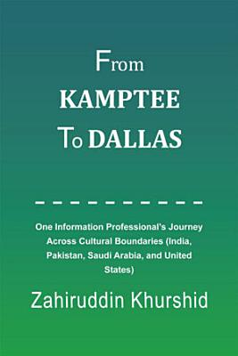From Kamptee to Dallas PDF