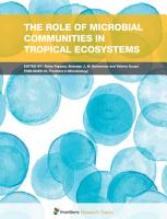 The Role of Microbial Communities in Tropical Ecosystems PDF