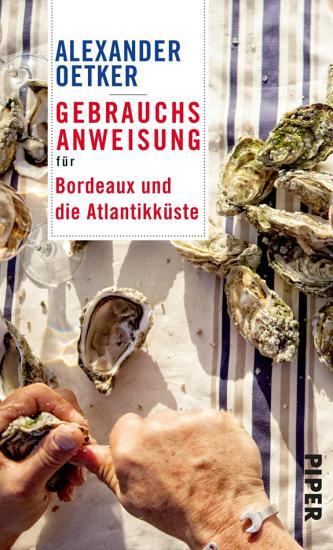 Gebrauchsanweisung f  r Bordeaux und die Atlantikk  ste PDF
