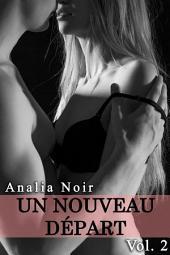 Un Nouveau Depart: Volume2