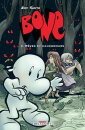 Bone T03: Rêves et cauchemars