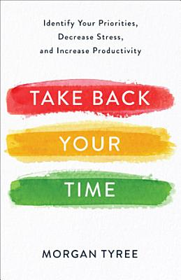 Take Back Your Time