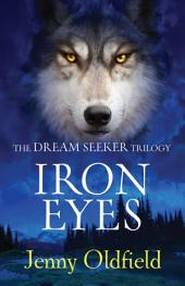 Dreamseeker Trilogy: 2: Iron Eyes