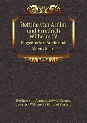 Bettine von Arnim und Friedrich Wilhelm IV