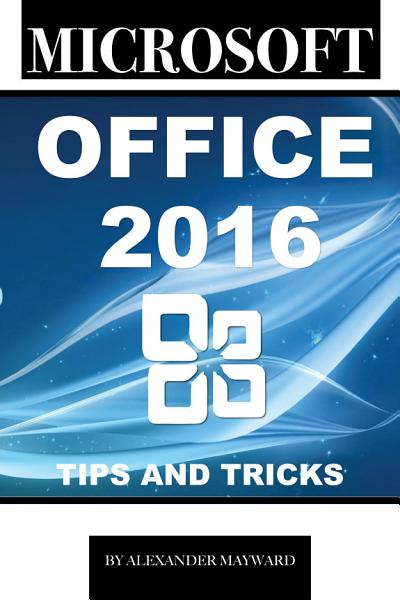Microsoft Office 2016  Tips and Tricks PDF