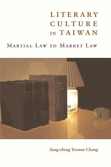 Literary Culture in Taiwan PDF