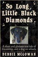 So Long  Little Black Diamonds PDF