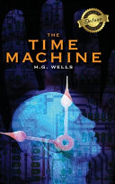 The Time Machine (Deluxe Library Binding)