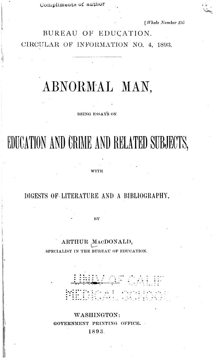 Abnormal Man, Being Essays on Education and Crime and Related Subjects