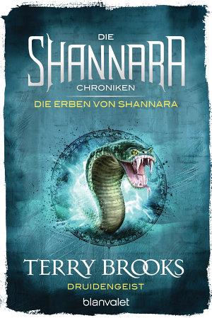 Die Shannara Chroniken  Die Erben von Shannara 2   Druidengeist PDF