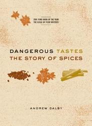 Dangerous Tastes Book PDF