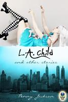 L  A  Child and Other Stories PDF