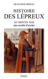 Histoire des lépreux au Moyen Âge