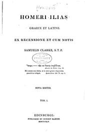 Homri Ilias graece et latine: Volumes 1-2