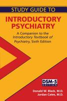 Study Guide to Introductory Psychiatry PDF