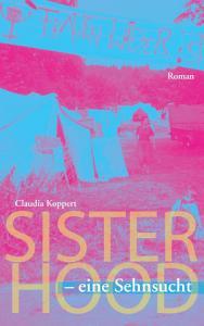 Sisterhood   eine Sehnsucht PDF