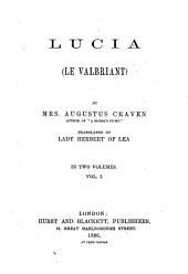 Lucia: Volume 1