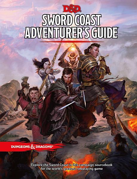 Download Sword Coast Adventurer s Guide Book