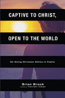 Captive to Christ  Open to the World PDF