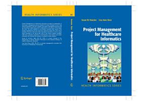 Project Management for Healthcare Informatics PDF