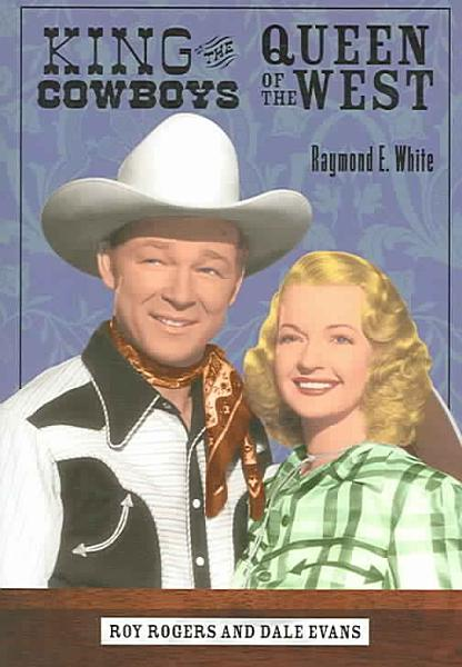 Download King of the Cowboys  Queen of the West Book