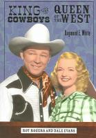 King of the Cowboys  Queen of the West PDF