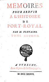 Memoires pour servir a l'histoire de Port-Royal: Volume2