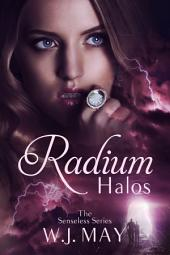 Radium Halos - Part 1: Paranormal Supernatural/Superpower Fantasy Series