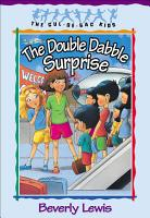 The Double Dabble Surprise  Cul de sac Kids Book  1  PDF