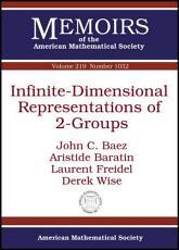 Infinite dimensional Representations of 2 groups PDF