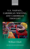 V S  Naipaul  Caribbean Writing  and Caribbean Thought PDF