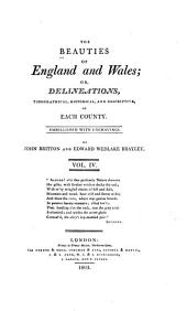 The Beauties of England and Wales, Or, Delineations, Topographical, Historical, and Descriptive, of Each County: Devonshire ; Dorsetshire