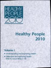 Healthy People, 2010: Conference Edition