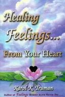Healing Feelings    From Your Heart PDF