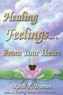 Healing Feelings    From Your Heart