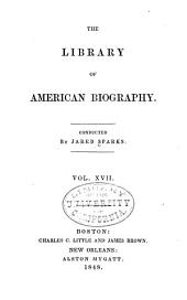The Library of American Biography: Volume 17