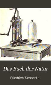 Das Buch der Natur: die Lehren der Physik, Astronomie, Chemie, Mineralogie, Geologie, Botanik, Zoologie und Physiologie umfassend ...