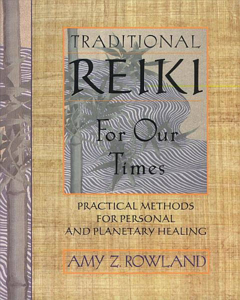 Traditional Reiki for Our Times