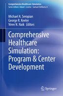 Comprehensive Healthcare Simulation  Program   Center Development PDF