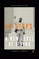 10 Steps to a New Level of Living