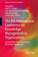 The 8th International Conference on Knowledge Management in Organizations PDF