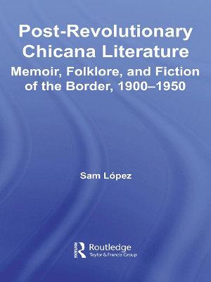 Post Revolutionary Chicana Literature